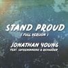 Stand Proud (feat. Sixteeninmono & Richaadeb) - Single, Jonathan Young