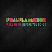 Pomplamoose - Wake Me Up Before You Go-Go