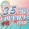35 Summer Hits Running 2017 (Unmixed Compilation for Running, Jogging, Cycling, Gym, Cardio & Fitness) - Various Artists