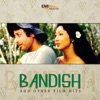 Bandish & Other Film Hits