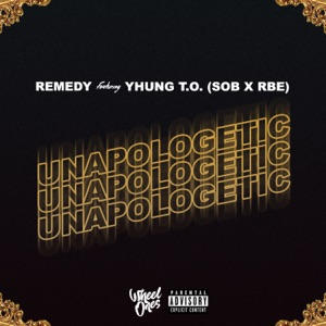 Unapologetic (feat. Yhung T.O.) - Single Mp3 Download