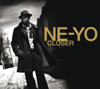 Ne-Yo - Closer Grafik
