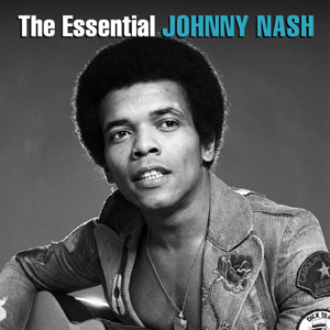 Johnny Nash - The Essential Johnny Nash