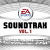 Rock - EA Sports Soundtrax, Vol. 1 (Original Soundtrack) Album