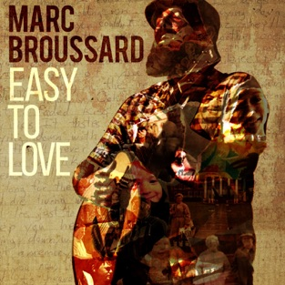 Easy to Love – Marc Broussard