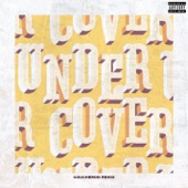 Undercover (Coucheron Remix) - Single
