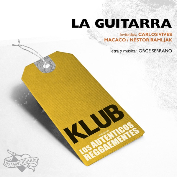 La Guitarra (feat. Carlos Vives, Macaco & Néstor Ramljak) - Single