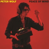 Peter Wolf - Peace Of Mind