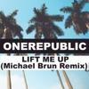 Lift Me Up Michael Brun Remix Single