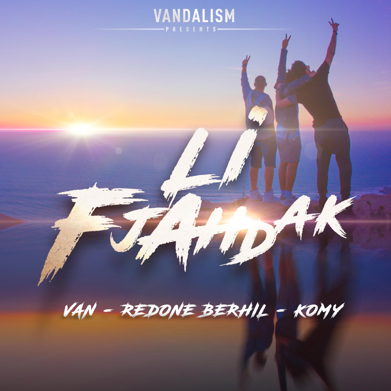 Li Fjahdak (feat. Redone Berhil & Komy) - Single