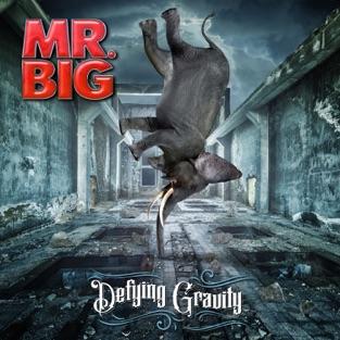 Defying Gravity – Mr. Big