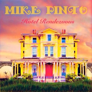 Hotel Rendezvous – Mike Pinto