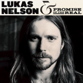 Lukas Nelson & Promise Of The Real-Lukas Nelson & Promise of the Real