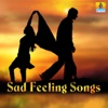 Sad Feeling Songs