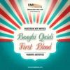 Baaghi Qaidi & First Blood