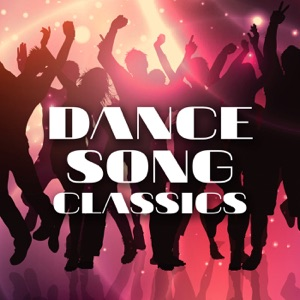 Dance Song Classics