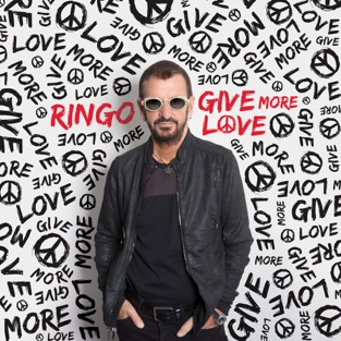 Give More Love – Ringo Starr