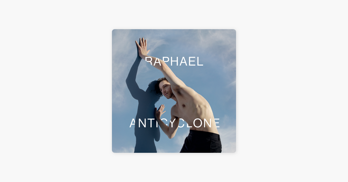 anticyclone by rapha l on apple music. Black Bedroom Furniture Sets. Home Design Ideas