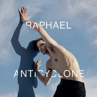Anticyclone – Raphaël