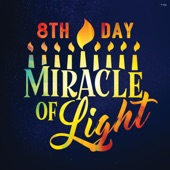 8th Day - Miracle of Light