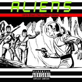 ‎Aliens (feat  Chelsea Hanson) - Single by Vonte Brown
