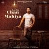 Chan Mahiya Single