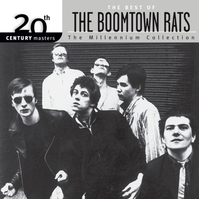 20th Century Masters - The Millennium Collection: The Best of the Boomtown Rats - Boomtown Rats