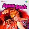 Apna Desh (Original Motion Picture Soundtrack)