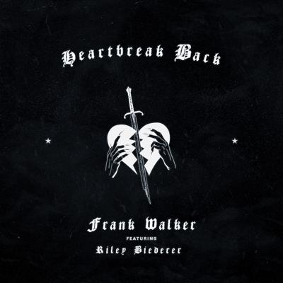 Heartbreak Back (feat. Riley Biederer) - Frank Walker song