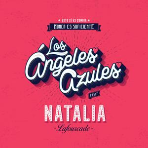 Los Ángeles Azules - Nunca Es Suficiente feat. Natalia Lafourcade