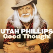 Utah Phillips - Cannonball Blues