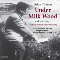 Dylan Thomas - Under Milk Wood and other plays artwork