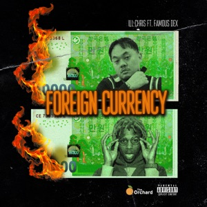 Foreign Currency (feat. Famous Dex) - Single Mp3 Download