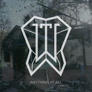 Anything at All - Single Mp3 Download