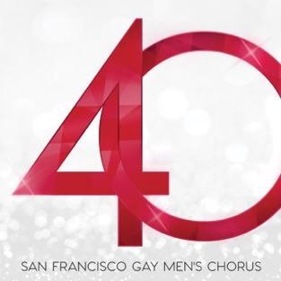 40 – San Francisco Gay Men's Chorus