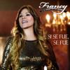 Francy - Si Se Fue, Se Fue ilustración