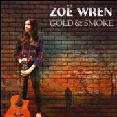 Zoe Wren - If I Had a Voice