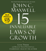 John C. Maxwell - The 15 Invaluable Laws of Growth  artwork