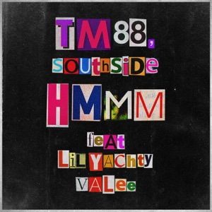Hmmm (feat. Lil Yachty & Valee) - Single Mp3 Download
