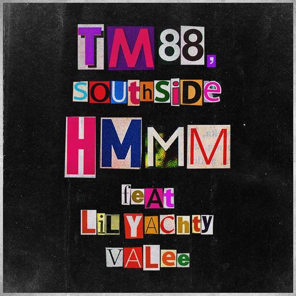 Hmmm (feat. Lil Yachty & Valee) - Single