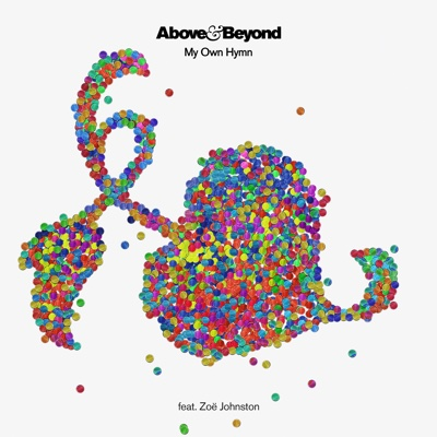My Own Hymn (feat. Zoë Johnston) - Above & Beyond song