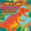 Drew s Famous Dinosaur Birthday Party Music