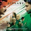 Aiyaary (Original Motion Picture Soundtrack) - Single