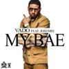 My Bae feat Jeremih Single