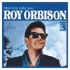 There Is Only One Roy Orbison Remastered