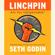 Seth Godin - Linchpin: Are You Indispensable? (Unabridged)