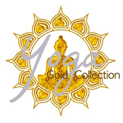 Yoga Gold Collection – Top 30 Yoga Songs for Yoga Classes