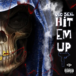 ‎Hit Em Up (feat  VAC Seal) - Single by Real Taliban