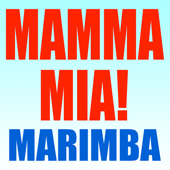 Mamma Mia! (Mama Mia Here We Go Again Musical Marimba Iphone X 2018 the Movie Soundtrack DJ Abba Tribute)