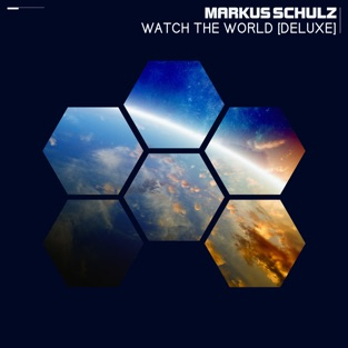 Watch the World (Deluxe Edition) – Markus Schulz